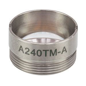 A240TM-A - f = 8.00 mm, NA = 0.5, Mounted Rochester Aspheric Lens, AR: 350 - 700 nm